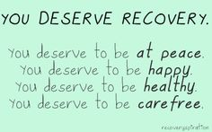 You Deserve Recovery
